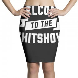 welcome to the shit show Pencil Skirts | Artistshot
