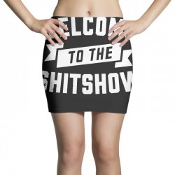 welcome to the shit show Mini Skirts | Artistshot
