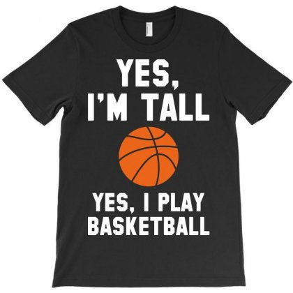 Yes I'm Tall T-shirt Designed By Tee Shop