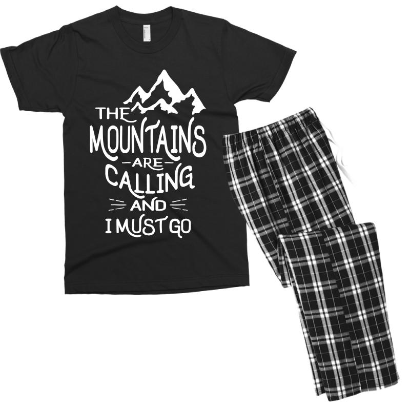 The Mountains Are Calling And I Must Go Men's T-shirt Pajama Set | Artistshot