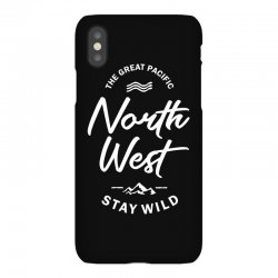The Great Pacific North West Stay Wild iPhoneX Case | Artistshot