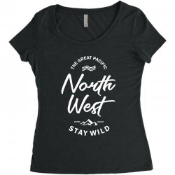 The Great Pacific North West Stay Wild Women's Triblend Scoop T-shirt | Artistshot