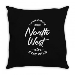 The Great Pacific North West Stay Wild Throw Pillow | Artistshot