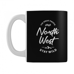 The Great Pacific North West Stay Wild Mug | Artistshot