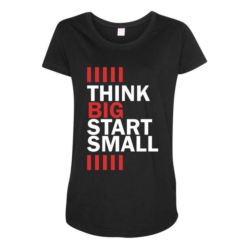 Custom Thing Big Start Small Maternity Scoop Neck T-shirt By ... a73d9f4887bd5