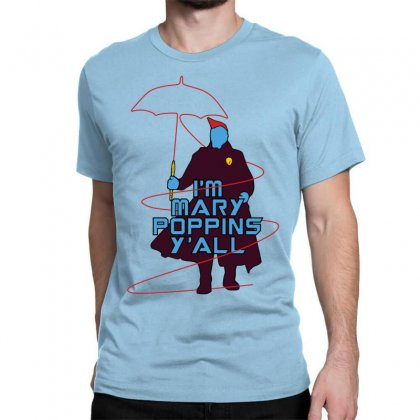 I'm Mary Poppins Y'all Classic T-shirt Designed By Vr46