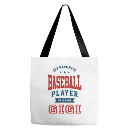 My Favorite Baseball Player Calls Me Gigi Tote Bags Designed By Ale C. Lopez