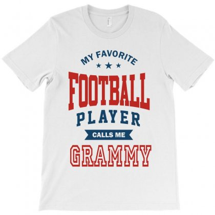 My Favorite Football Player Calls Me Grammy T-shirt Designed By Ale C. Lopez