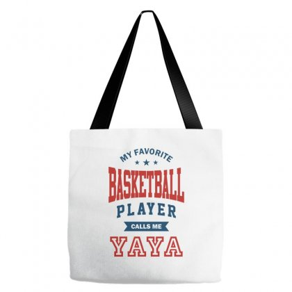 My Favorite Basketball Player Calls Me Yaya Tote Bags Designed By Ale C. Lopez