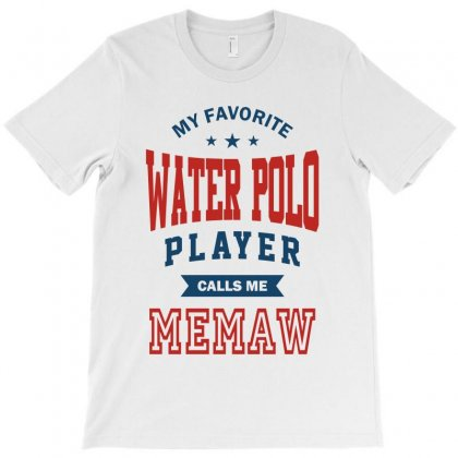 My Favorite Water Polo Player Calls Me Memaw T-shirt Designed By Ale C. Lopez