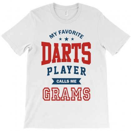 My Favorite Darts Player Calls Me Grams T-shirt Designed By Ale C. Lopez