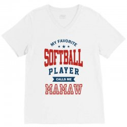 My favorite Softball Player calls me MAMAW V-Neck Tee | Artistshot