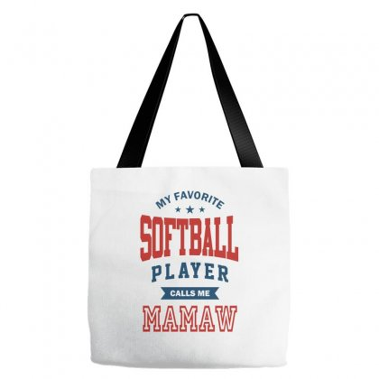 My Favorite Softball Player Calls Me Mamaw Tote Bags Designed By Ale C. Lopez