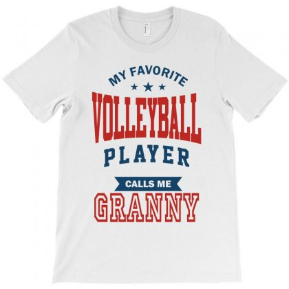 My Favorite Volleyball Player Calls Me Granny T-shirt Designed By Ale C. Lopez