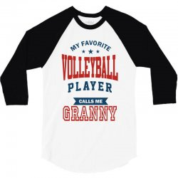 My favorite Volleyball Player calls me GRANNY 3/4 Sleeve Shirt | Artistshot