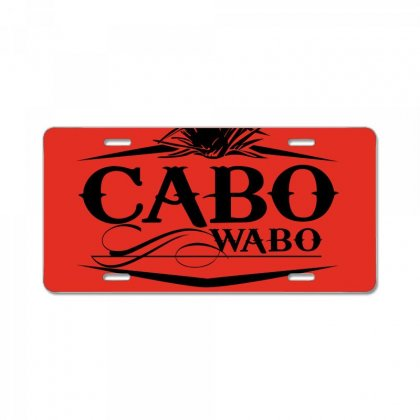 Sammy Hagar Cabo Wabo License Plate Designed By Luisother