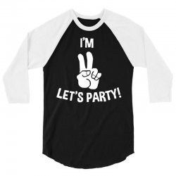 i'm two let's party 3/4 Sleeve Shirt | Artistshot