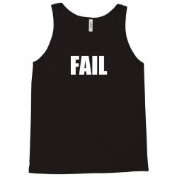 fail Tank Top | Artistshot