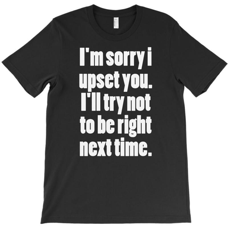 For Being Right Nexs Time T-shirt | Artistshot