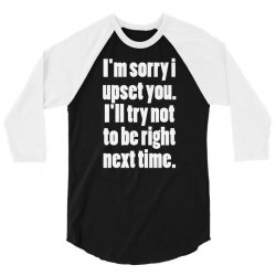 for being right nexs time 3/4 Sleeve Shirt | Artistshot