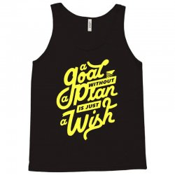 a goal without a plan is just a wish Tank Top | Artistshot