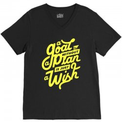 a goal without a plan is just a wish V-Neck Tee | Artistshot
