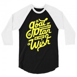 a goal without a plan is just a wish 3/4 Sleeve Shirt | Artistshot