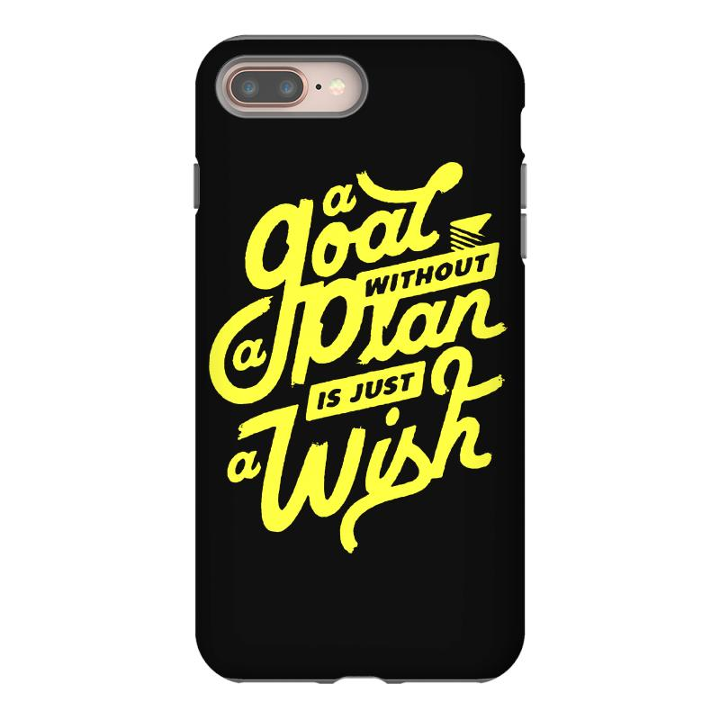 sale retailer 7c0fe 4d1be A Goal Without A Plan Is Just A Wish Iphone 8 Plus Case. By Artistshot