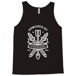 armored by courage Tank Top   Artistshot