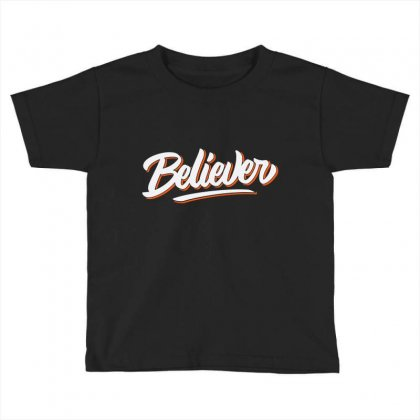 Believer Toddler T-shirt Designed By Blqs Apparel