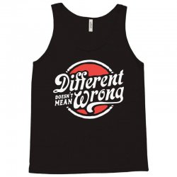different doesnt mean wrong Tank Top | Artistshot