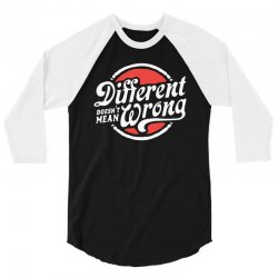 different doesnt mean wrong 3/4 Sleeve Shirt | Artistshot