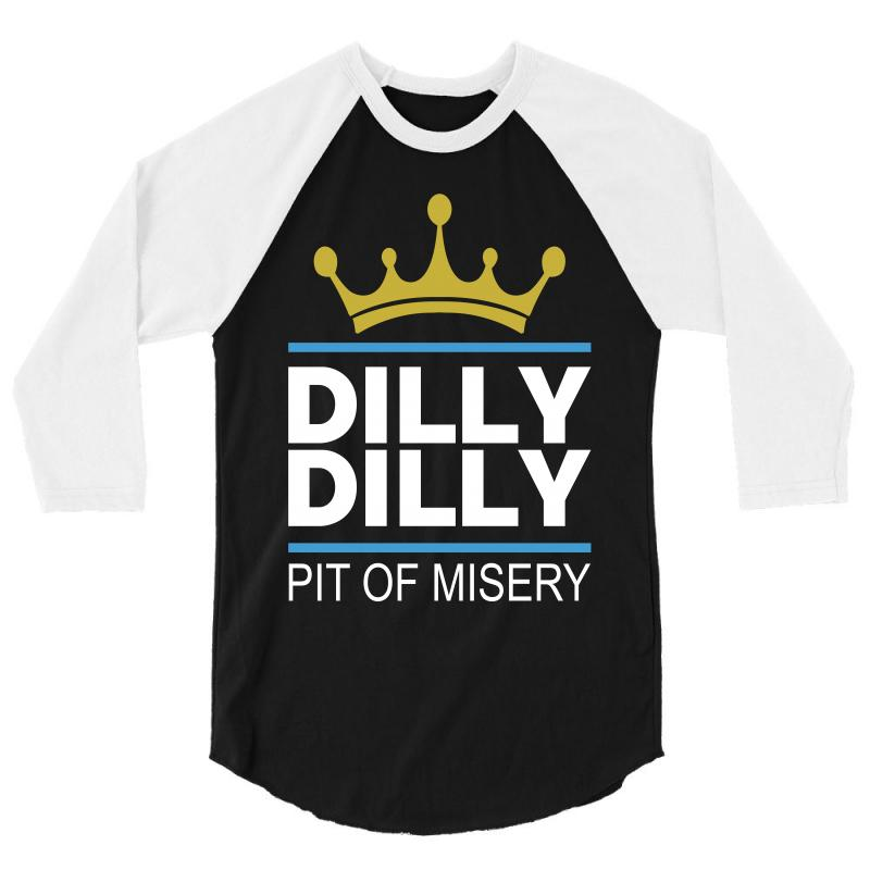 Dilly Dilly Pit Of Misery 3/4 Sleeve Shirt | Artistshot