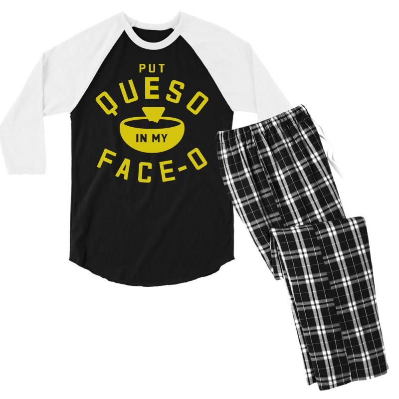 Put Queso In My Face - O Men's 3/4 Sleeve Pajama Set   Artistshot