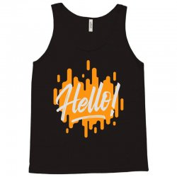 hello Tank Top | Artistshot