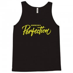 imperfection is perfectiondry brush Tank Top | Artistshot