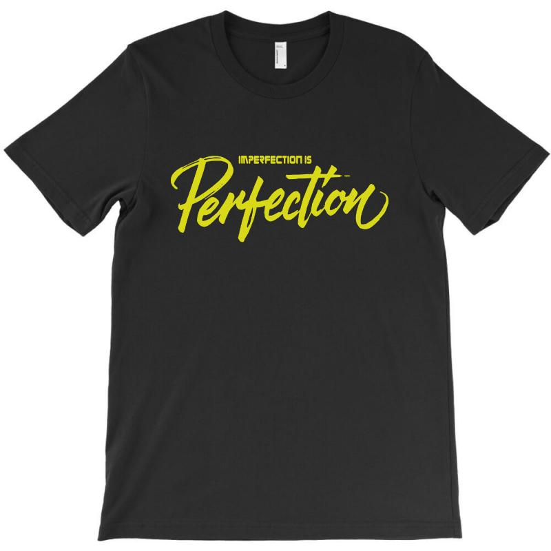 Imperfection Is Perfectiondry Brush T-shirt | Artistshot