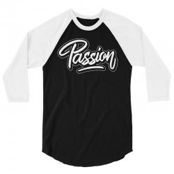 passion 3/4 Sleeve Shirt | Artistshot