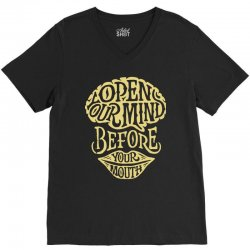 open your mind before your mounth V-Neck Tee | Artistshot