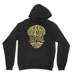 open your mind before your mounth Unisex Hoodie | Artistshot