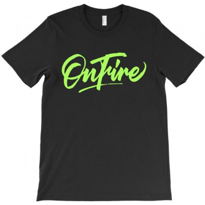 Onfire Wild Lettering T-shirt Designed By Blqs Apparel