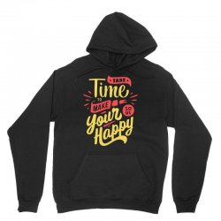 take time to make your soul happy Unisex Hoodie | Artistshot