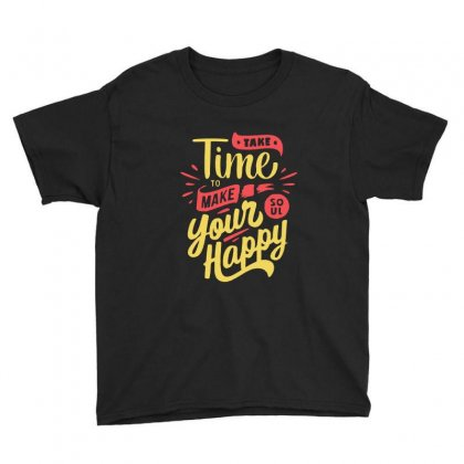 Take Time To Make Your Soul Happy Youth Tee Designed By Blqs Apparel