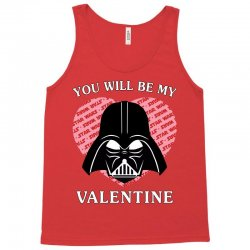 you will be my valentine Tank Top | Artistshot