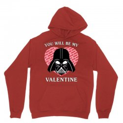 you will be my valentine Unisex Hoodie | Artistshot