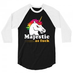 majestic as fuck 3/4 Sleeve Shirt | Artistshot