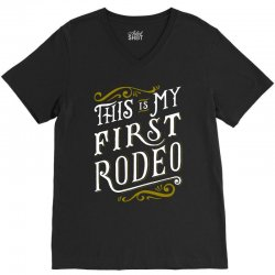 my first rodeo V-Neck Tee | Artistshot