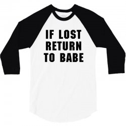 if lost return to babe for light 3/4 Sleeve Shirt | Artistshot