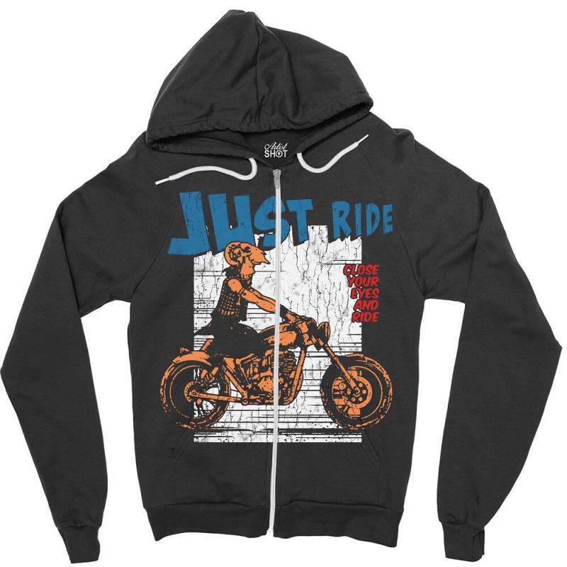 Close Your Eyes And Ride Zipper Hoodie | Artistshot