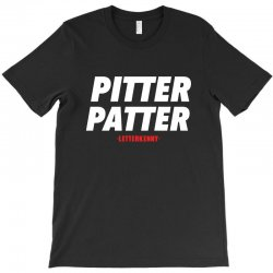pitter patter letterkenny for dark T-Shirt | Artistshot